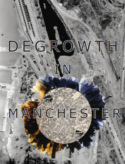 Winner of the post growth challenge. Cover of the zine Degrowth in Manchester.